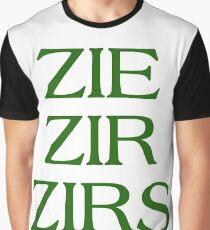 Pronouns - ZIE / ZIR / ZIRS - LGBTQ Trans pronouns tees Graphic T-Shirt