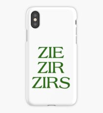 Pronouns - ZIE / ZIR / ZIRS - LGBTQ Trans pronouns tees iPhone Case