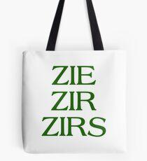 Pronouns - ZIE / ZIR / ZIRS - LGBTQ Trans pronouns tees Tote Bag