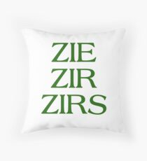 Pronouns - ZIE / ZIR / ZIRS - LGBTQ Trans pronouns tees Throw Pillow
