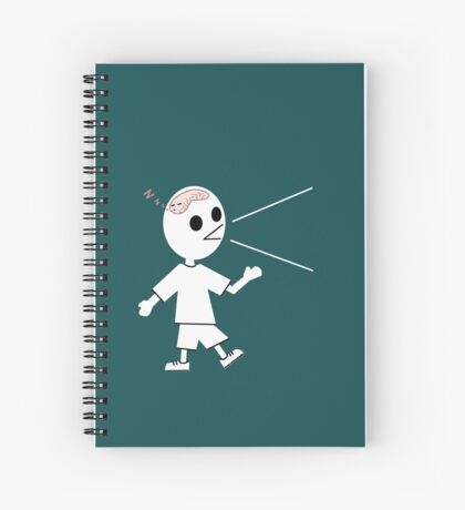 If they don't keep talking their brains will start working Spiral Notebook