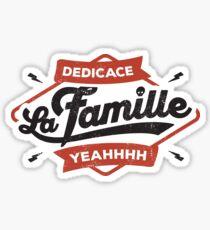 DEDICACE LA FAMILLE Sticker