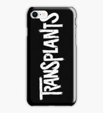 The Transplants iPhone Case/Skin