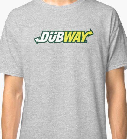 Dubway  Classic T-Shirt