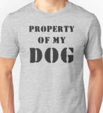 Property of my dog T-Shirt