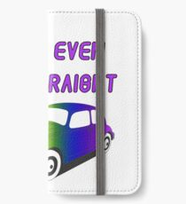 I Can't Even Park Straight | LGBT iPhone Wallet/Case/Skin