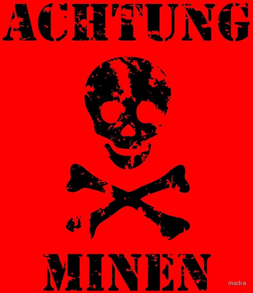"Grungy ""Achtung Minen"" Warning by stíobhart matulevicz"