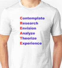 Create Acrostic (Contemplate, Research, Analyse, Theorize, Experience) T-Shirt