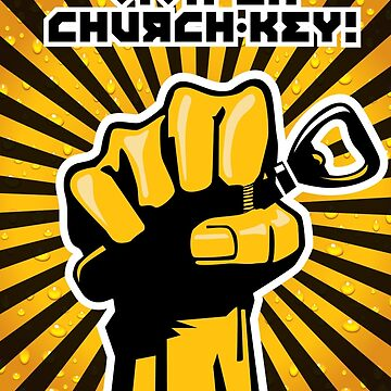 Viva La Church Key Graphic by nealw6971