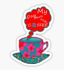 My Day Starts With Coffee Sticker