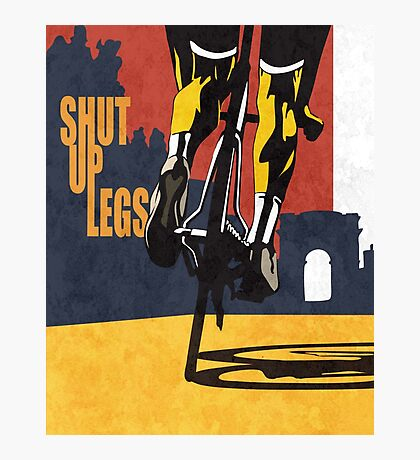 retro styled Tour de France cycling illustration poster print: SHUT UP LEGS Photographic Print