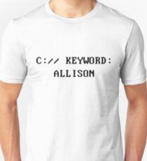 C:// KEYWORD: ALLISON Unisex T-Shirt
