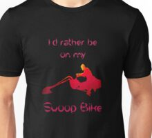 I'd rather be on my swoop bike Unisex T-Shirt