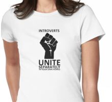 Introverts Unite - separately in your own homes Womens Fitted T-Shirt