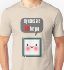 Cute blushing CPU My cores are hot for you T-Shirt