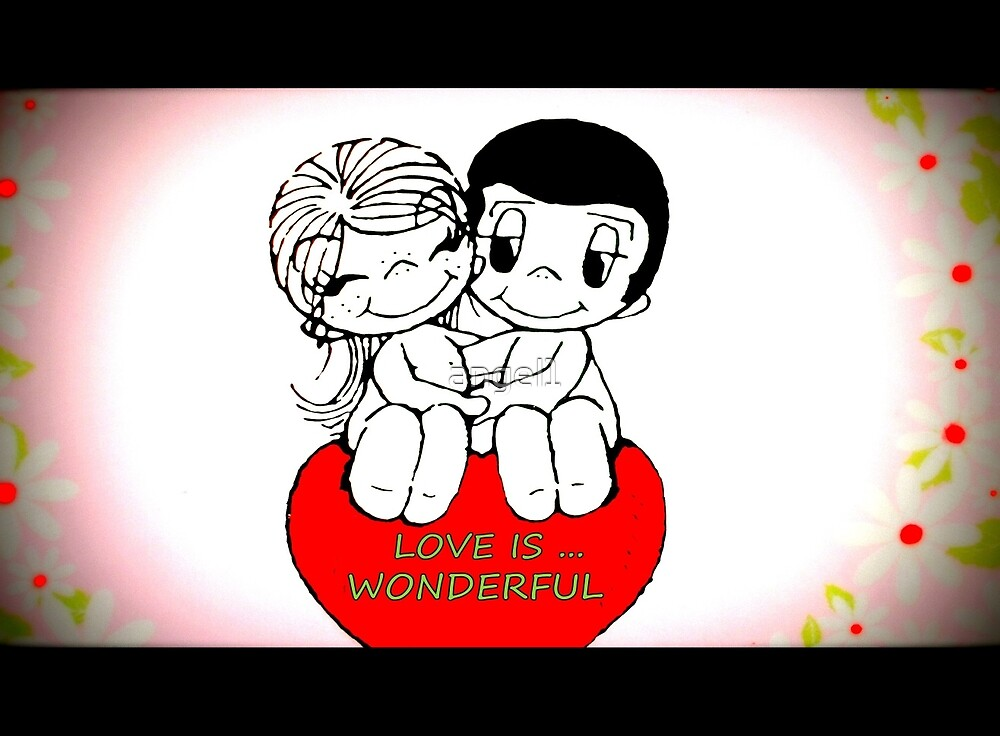 Love is wonderful! by ©The Creative  Minds