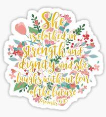 Proverbs 31:25 gold Sticker