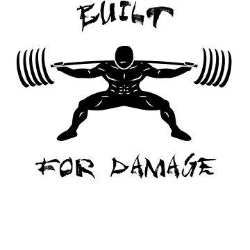 Built For Damage by ventedanger