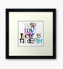 """""""With Love There Is No Death"""" Framed Print"""