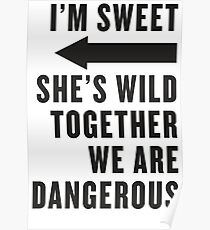 I'm Sweet, She's Wild, Together We Are Dangerous 2/2 Poster