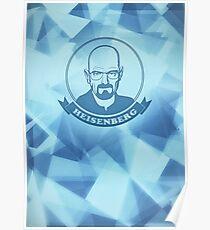 Walter White - Heisenberg - Blue Meth Edition Poster
