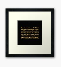 """He who gives away shall have... """"Buddha"""" Inspirational Quote Framed Print"""