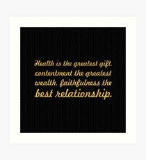 """Health is the greatest... """"Buddha"""" Inspirational Quote Art Print"""