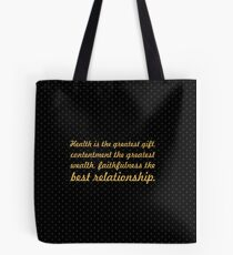 """Health is the greatest... """"Buddha"""" Inspirational Quote Tote Bag"""