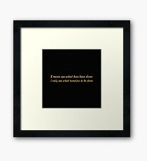 """I never see what has been done... """"Buddha"""" Inspirational Quote Framed Print"""