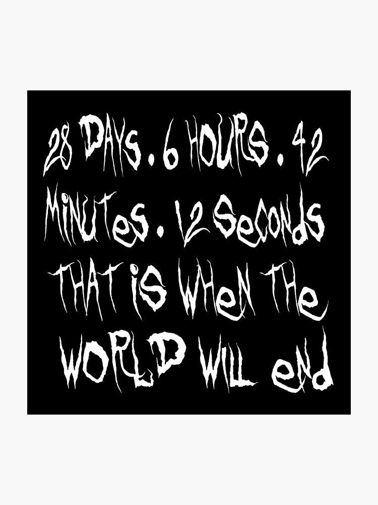 Donnie Darko Quote - That Is When The World Will End | Photographic Print