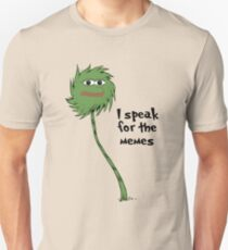 I speak for the memes Unisex T-Shirt