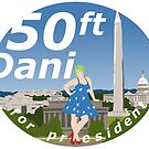 50 Foot Dani for President by NateRainey