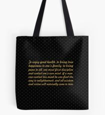 "The enjoy good health... ""Buddha"" Inspirational Quote Tote Bag"