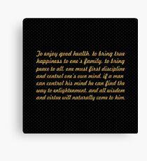 "The enjoy good health... ""Buddha"" Inspirational Quote Canvas Print"