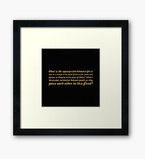 """What is the appropriate behavior... """"Buddha"""" Inspirational Quote Framed Print"""