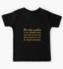"""He who walks in the eightfold noble... """"Buddha"""" Inspirational Quote Kids Tee"""