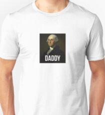 Daddy - George Washington - Hamilton inspired T-Shirt
