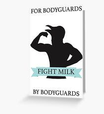 Fight Milk!  Greeting Card