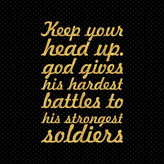 Keep Your Head Up Inspirational Quote Posters By Powerofwordss