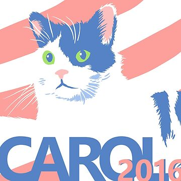 Carol for President 2016 by NateRainey