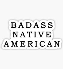 Badass Native American Sticker