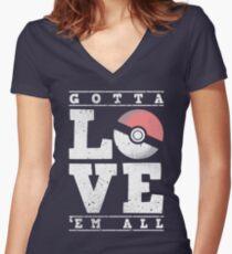 Gotta love'em all Women's Fitted V-Neck T-Shirt