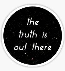 Die Wahrheit ist da draußen Sticker