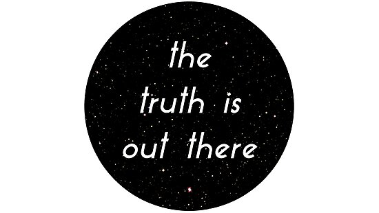 The Truth is Out There by Julia Gorst