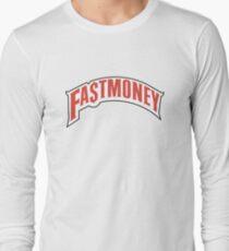 FAST MONEY RETCH Long Sleeve T-Shirt