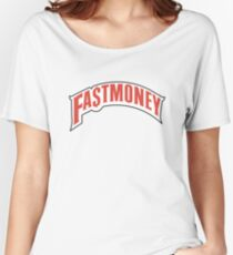 FAST MONEY RETCH Women's Relaxed Fit T-Shirt