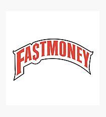 FAST MONEY RETCH Photographic Print