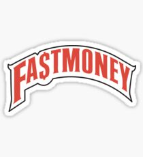 FAST MONEY RETCH Sticker