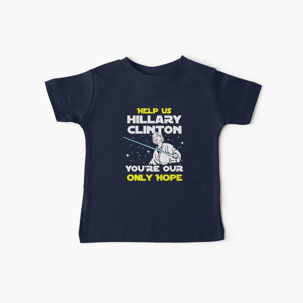 Rette uns Hillary! Baby T-Shirt