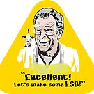 Excellent Let's Make some LSD Disc by godgeeki